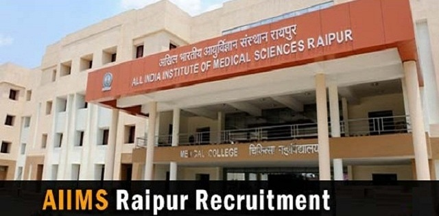 AIIMS Raipur Recruitment 2017