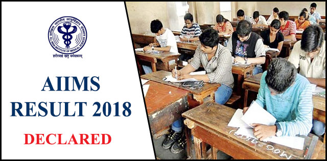 AIIMS Result 2018 For MBBS Declared, Check Now @ aiimsexams.org