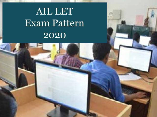 AIL LET Exam Pattern 2020