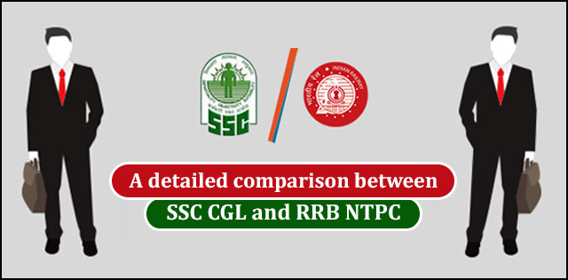 SSC CGL vs. RRB NTPC