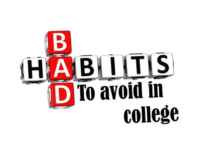 Some Bad Haibts To avoid in College