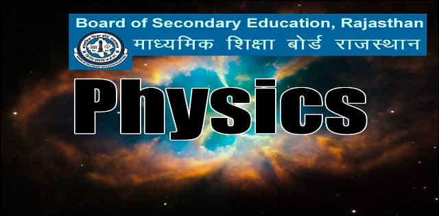 Downlaod Rajasthan State Board Class 12 Physics Latest Syllabus