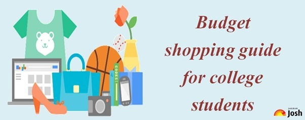 Budget shopping guide for college students