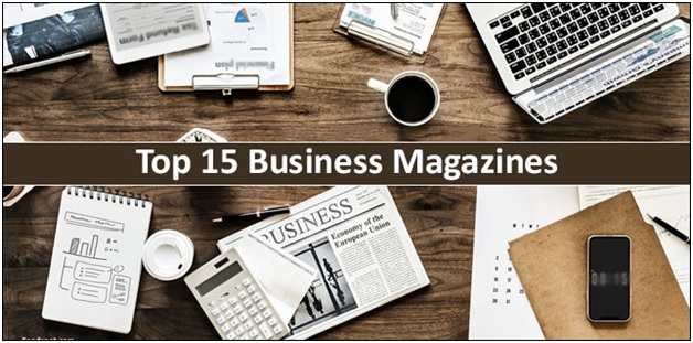 Top 15 Business Magazines