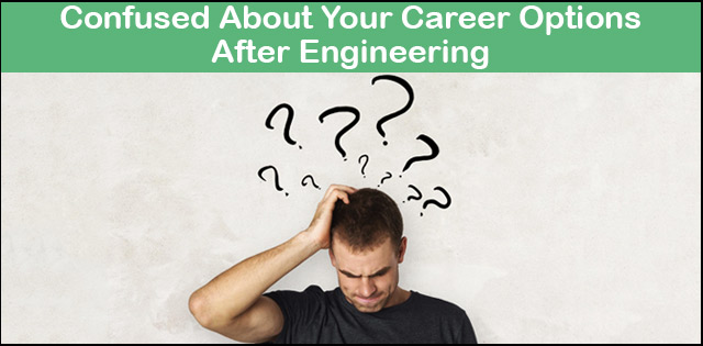 Career Options after Engineering