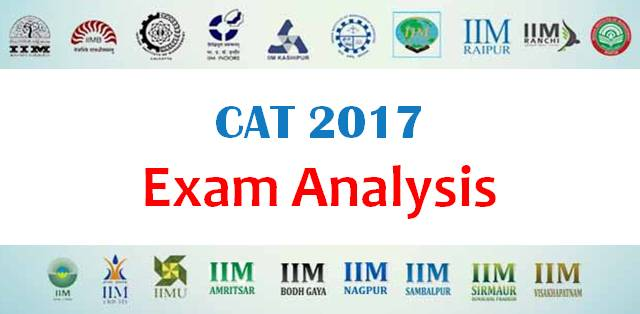 CAT 2017: Exam Analysis for Slot 1 and Slot 2