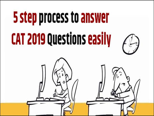 CAT 2019 5 steps to solve MCQ and Non MCQ questions quickly