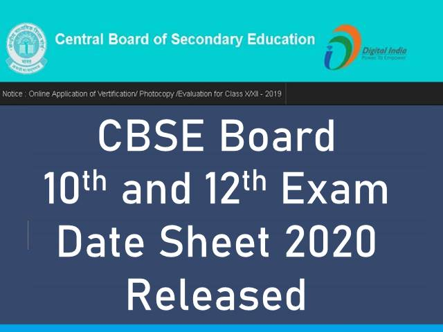 CBSE Board 10th and 12th Date Sheet 2020 Released