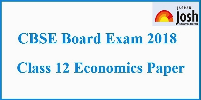 CBSE Class 12 Economics Board Exam 2018: Paper Analysis and Review