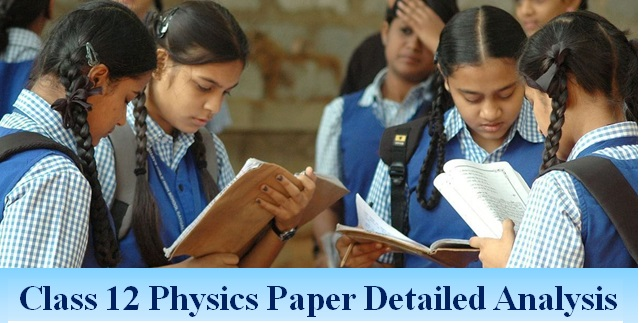CBSE Class 12 Physics Board Exam 2018: Detailed analysis by subject experts