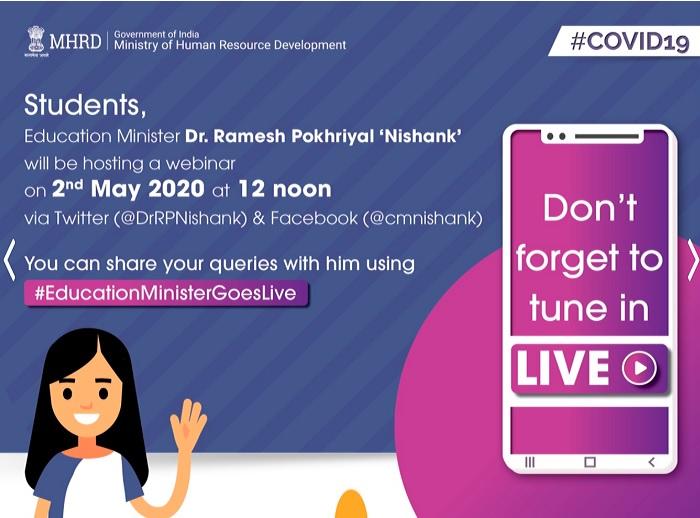 HRD Minister Ramesh Pokhriyal Nishank will interact againvia Twitter on 2nd May 2020 at Noon