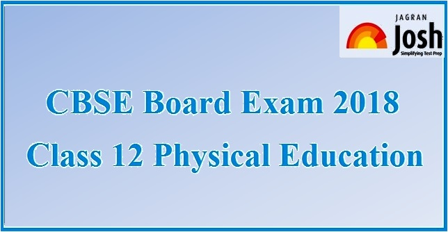 CBSE Physical Education Board Exam 2018