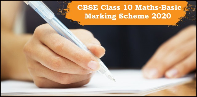 CBSE Class 10 Mathematics – Basic Marking Scheme for Sample Paper 2020 Explained