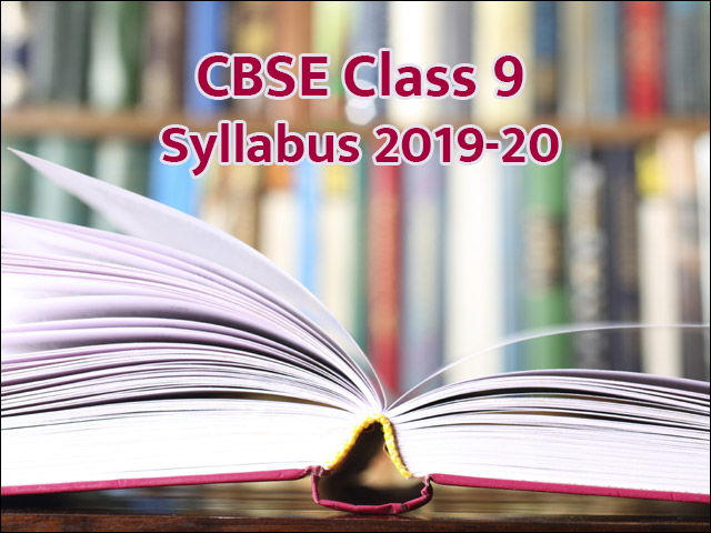 CBSE Syllabus 2019-20 for Class 9
