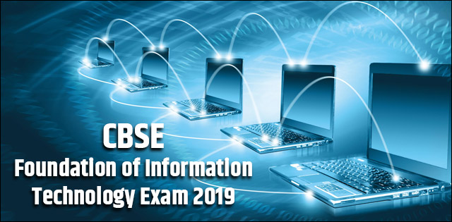 CBSE 10th Foundation of Information Technology Exam 2019