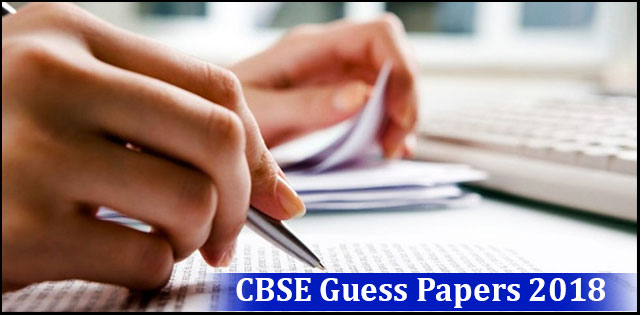 CBSE Class 10 and Class 12 Solved Guess papers