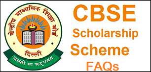 FAQs cbse scholarships