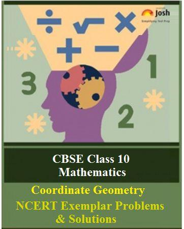 Class 10 Maths NCERT Exemplar, Coordinate Geometry NCERT Exemplar Problems