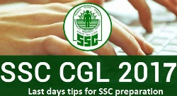 Important tips that you must consider for SSC CGL in the last days