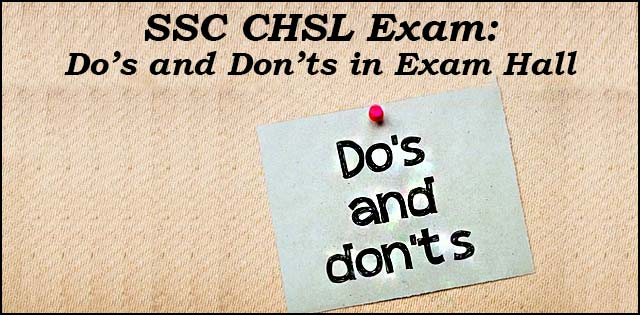 SSC CHSL: Do's and Don'ts