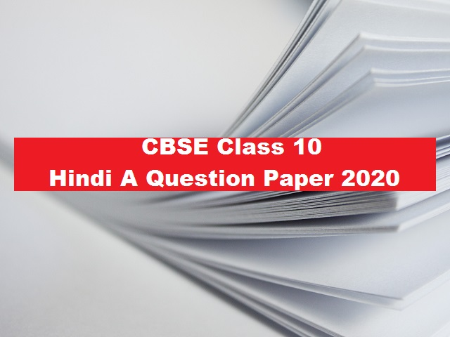 CBSE Class 10 Hindi Course A Question Paper 2020