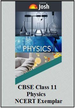 class 11 ncert exemplar, cbse class 11 physics, class 11 physics ncert exemplar