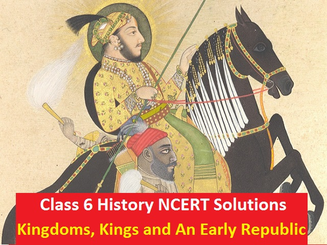 NCERT Solutions for Class 6 Social Science History Chapter 5