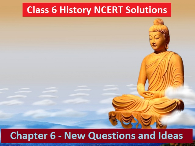 NCERT Solutions for Class 6 Social Science History Chapter 6
