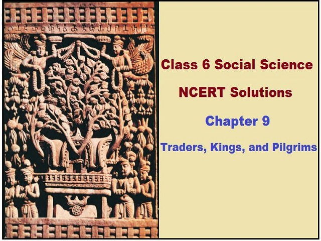 NCERT Solutions for Class 6 Socal Science History Chapter 9