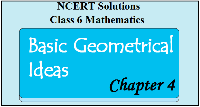 NCERT Solutions for Class 6 Maths Chapter 4 - Basic Geometrical Ideas