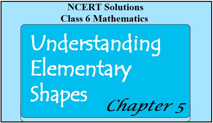 NCERT Class 6 Maths Solutionsfor Chapter 5Understanding