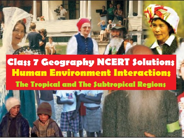 NCERT Solutions for Class 7 Social Science Geography Chapter 8
