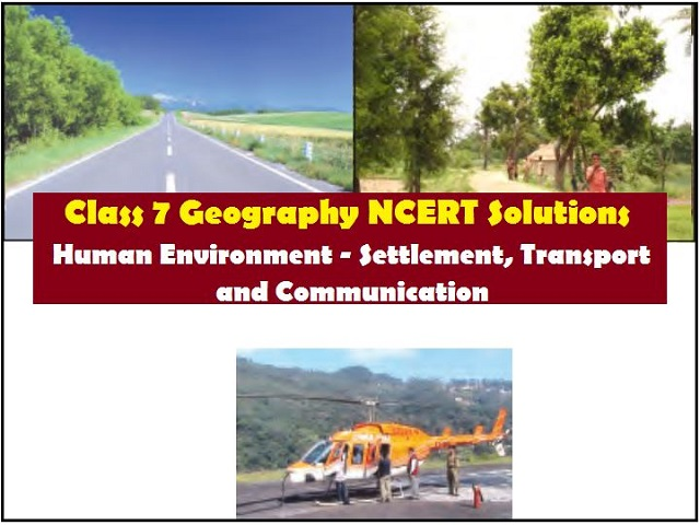 NCERT Solutions for Class 7 Social Science Geography Chapter 7