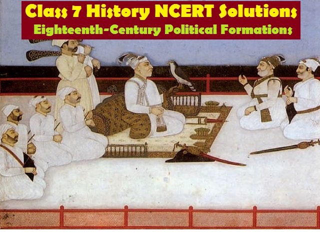 NCERT Solutions for Class 7 Social Science History Chapter 10