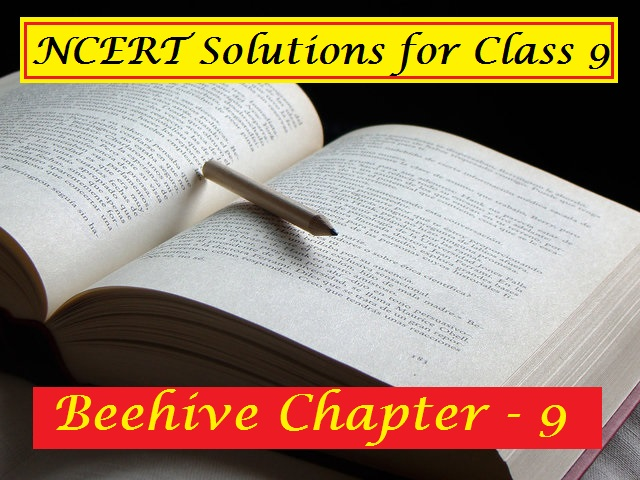 NCERT Solutions for Class 9 English Beehive Chapter 9 The Bond of Love