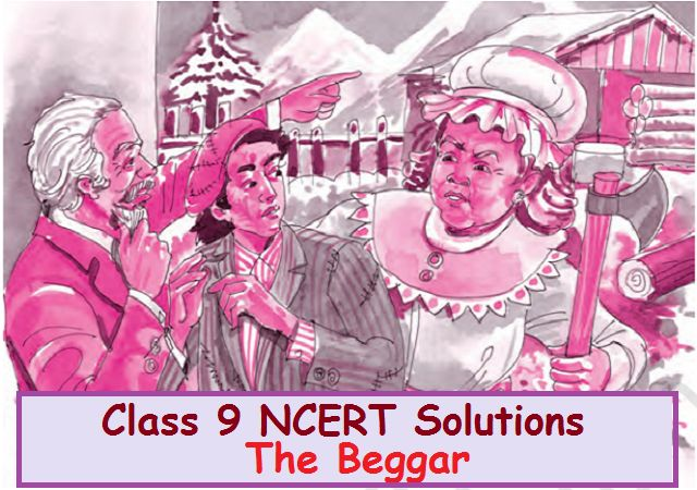 NCERT Solutions for Class 9 English Moments Chapter 10