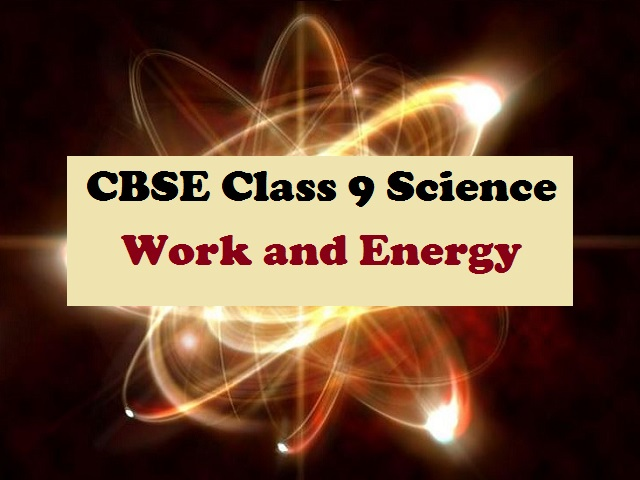 CBSE Class 9 Science Extra Questions and Answers Chapter 11 Work and Energy