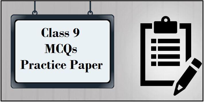 CBSE Class 9 MCQs Practice Test 2018-2019: Set I