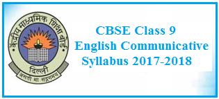 class 9 english syllabus, cbse syllabus 2017-2018, class 9 english communicative syllabus