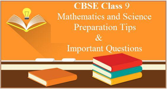 Class 9 Tips and Strategies, CBSE Class 9 Important Questions