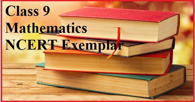 CBSE Class 9 Mathematics NCERT Exemplar Problems