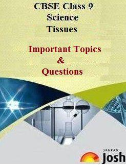 class 9 tissues, class 9 science important questions
