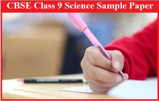 CBSE Class 9 Science Solved Sample Paper
