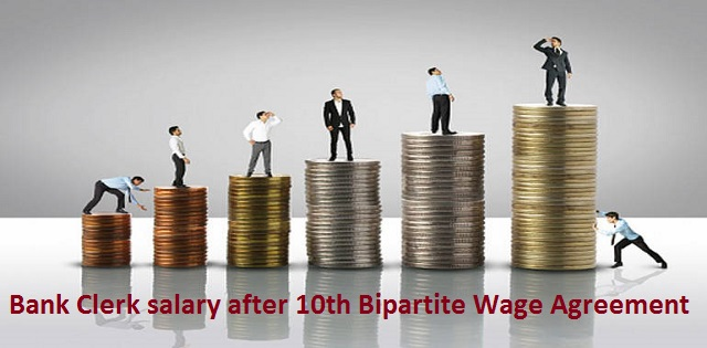 Bank clerk salary after Bipartite agreement