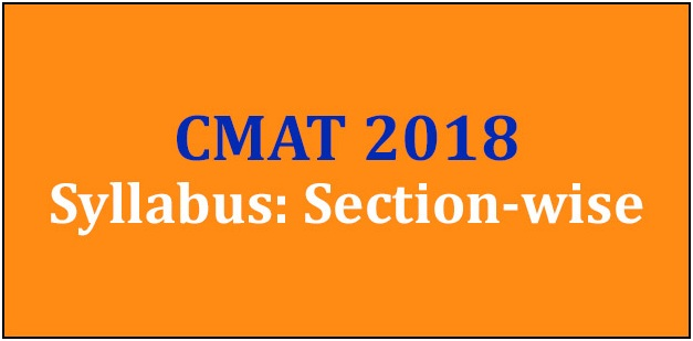 CMAT 2018 Syllabus: Section-wise