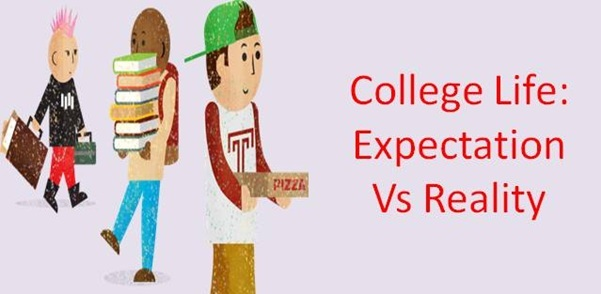 College life: Expectation Vs Reality