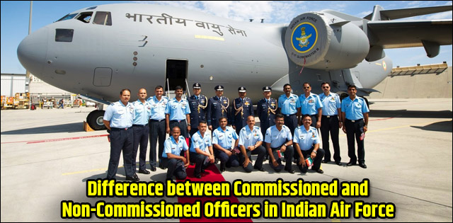 commissioned and non commisioned officers of IAF