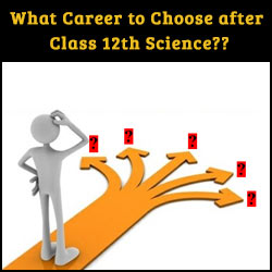 What career to choose after class 12th science?