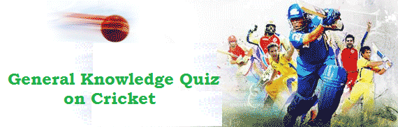 GK Questions and Answers (GK Quiz) on Cricket 2017