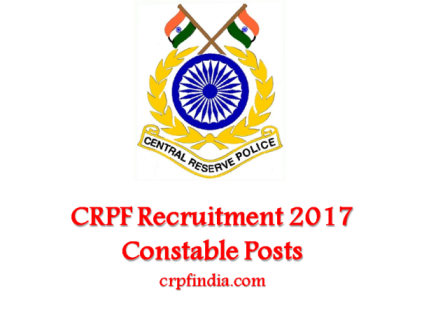CRPF Recruitment @ 2017||Salary: 92,300 P.M 12th Pass and Any Graduates:: Apply Now